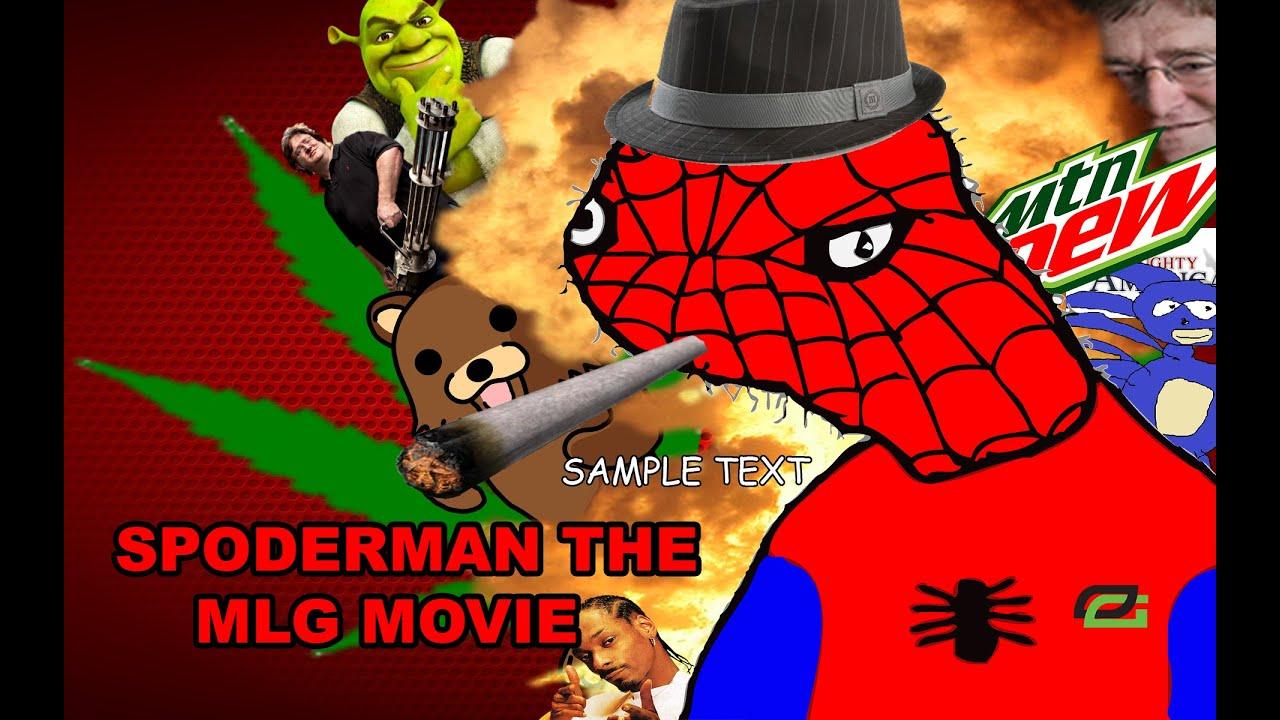 Mlg Hd Wallpaper Spoderman The Mlg Movie Youtube