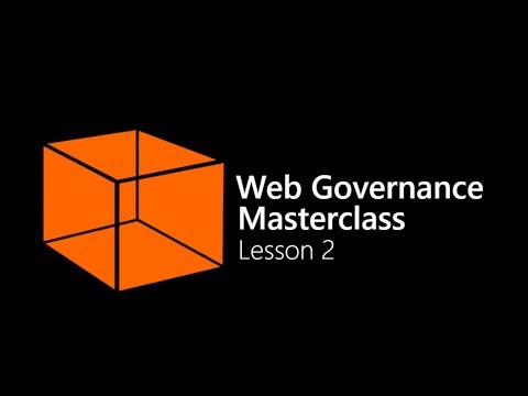Lesson 2 - Getting started with web management & governance