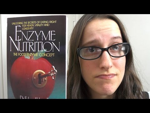 Eat Raw for Enzymes? (Edward Howell Enzyme Nutrition; Raw Vegan Myth #6)