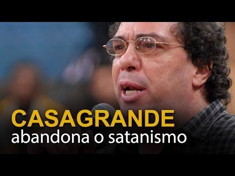 Casagrande abandona o satanismo