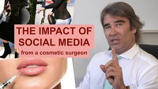 The Impact of Social Media from a Cosmetic Surgeon