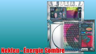 Nekfeu - Energie Sombre (Les Etoiles Vagabondes Expansion)