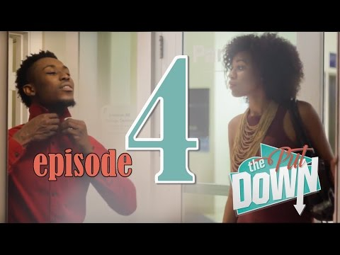 """The Put Down Web Series"" -- Episode 104: ""Date With A Purpose"""
