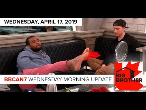 Big Brother Canada 7 | April 17 | Wednesday Morning Update Podcast