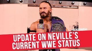 Update On Neville's Current Wwe Status