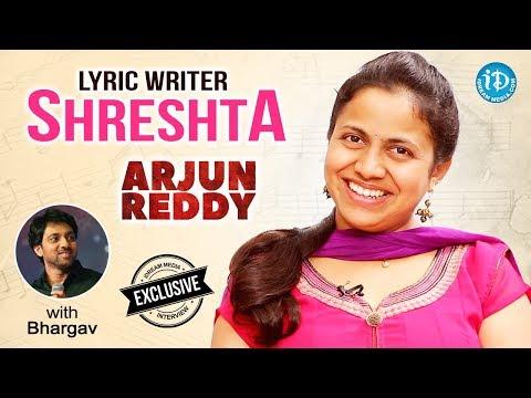 Arjun Reddy Lyric Writer Shreshta Exclusive Interview    Talking Movies With iDream #515