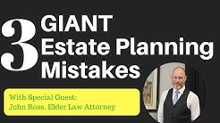 3 GIANT Estate Planning Mistakes (elder law attorney tells it all)