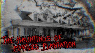 The Library - Volume 21 - Myrtles Plantation - The hauntings & History