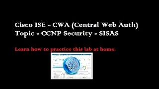 Cisco ISE Wired CWA For Guest - CCNP Security - SISAS