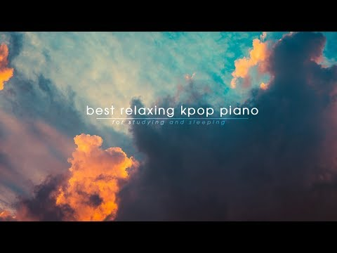 Best Relaxing Kpop Piano Collection 2018   1 Hour Kpop Piano