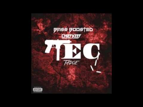 Chief Keef - Tec [Bass Boosted]
