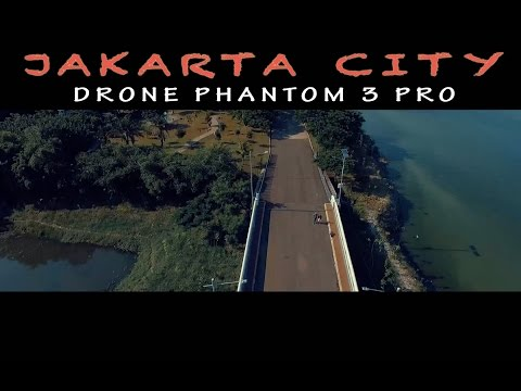 DJI PHANTOM JAKARTA CITY  - DREAM NOTE PICTURE(COOMING SOON)