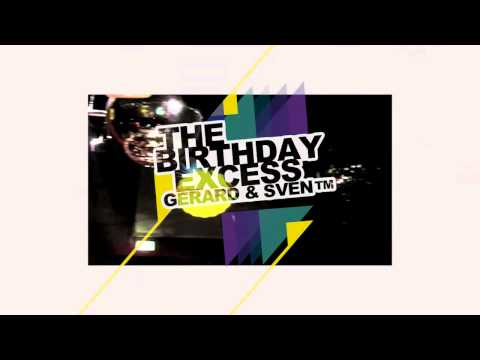 THE BIRTHDAY EXCESS - Gerard & Sven TM - TEASER