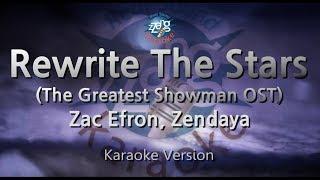Download Lagu Zac Efron, Zendaya-Rewrite The Stars(The Greatest Showman)(Melody)(Karaoke Version)[ZZang KARAOKE] Mp3