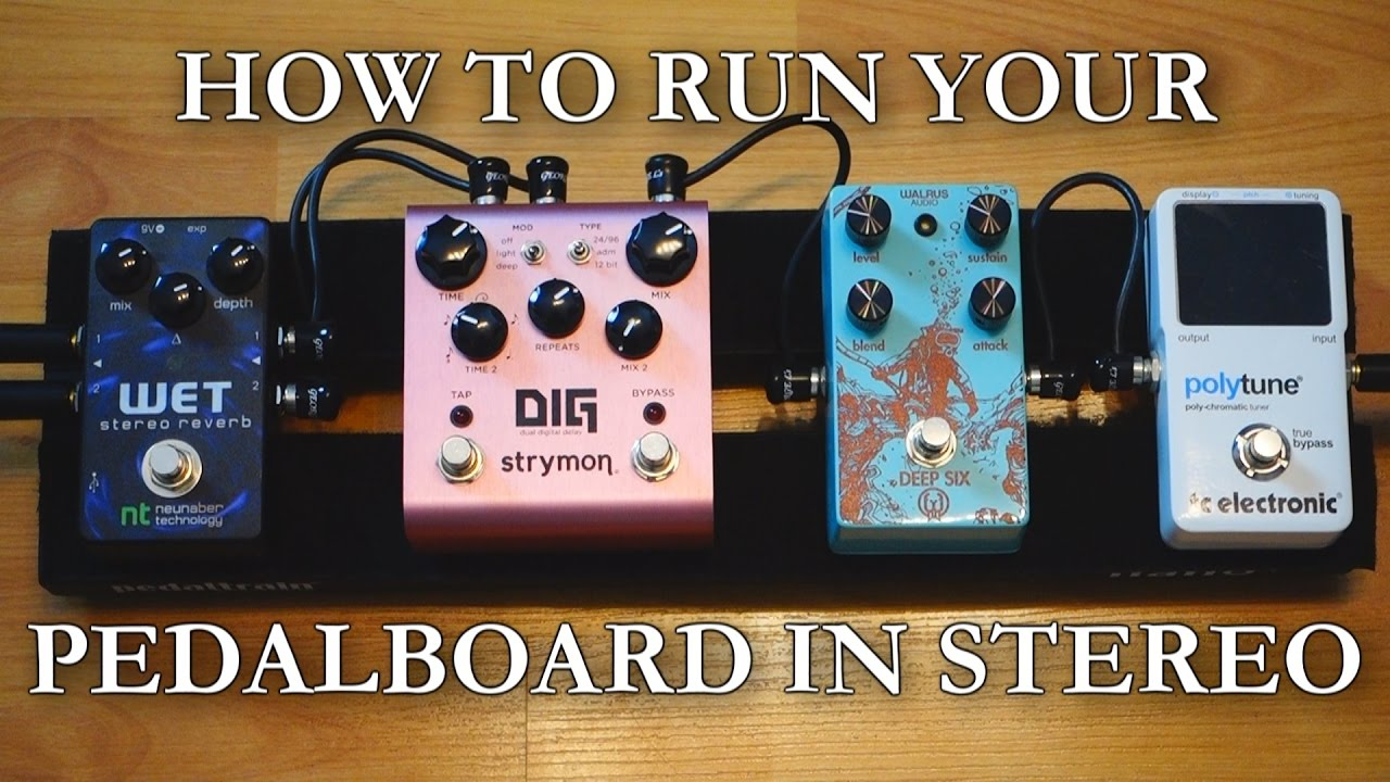 pedalboard tips 16 how to run your pedalboard in stereo Pedal Board Set Up SRV and Pedal Board