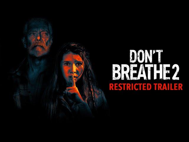 DON'T BREATHE 2 - Dark AF Restricted Trailer (HD)