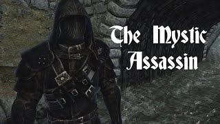 Skyrim Builds-The Mystic Assassin