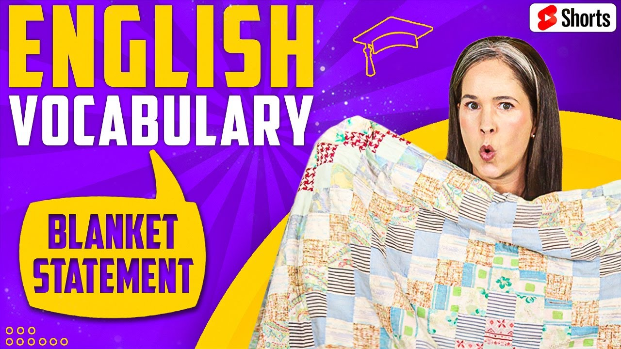 LEARN ENGLISH | What is a blanket statement? #SHORTS