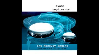 Synth replicants - The Mercury Engine [Ambient, Berlin School, Space Music]