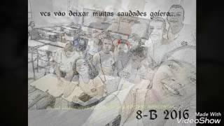 Homenagem ao 8-B Dom Bosco