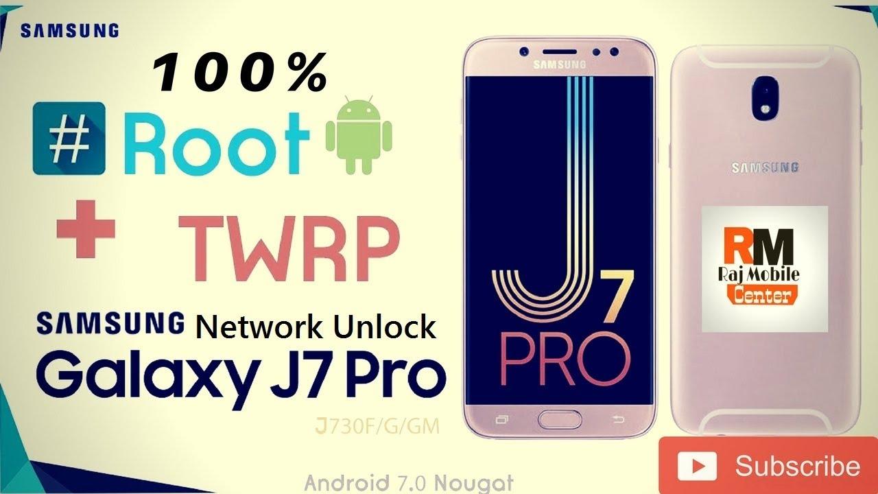 Samsung J730F/J7 Pro Root Network Unlock 100% Done 2018