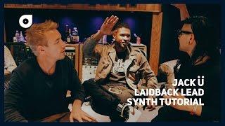 Jack Ü laid-back lead synth tutorial