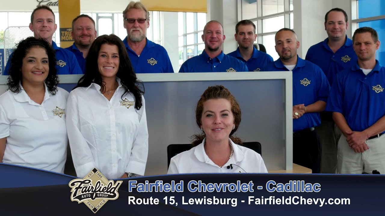 Fairfield Chevrolet Cadillac | Route 15, Lewisburg, PA - YouTube