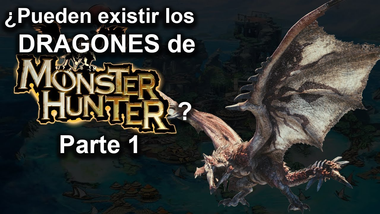 Pueden Existir los Dragones de Monster Hunter? - Parte 1 con Prof. Yui y Co.
