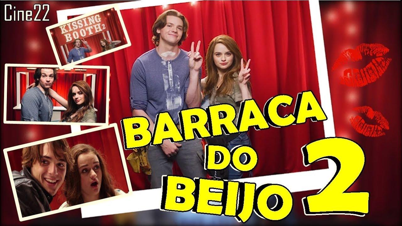 A Barraca Do Beijo 2 Foi Confirmada E O Filme Trará Muitas