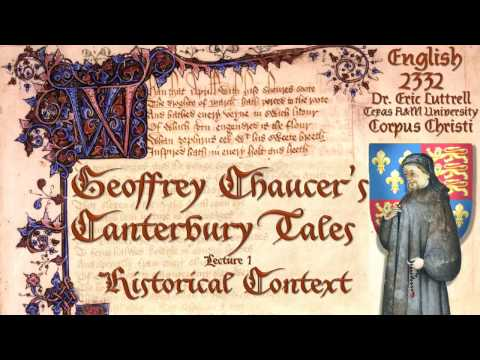 Chaucer (Part 1 of 3) Chaucer's England
