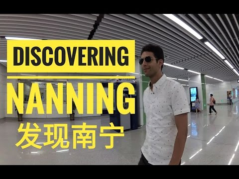 EP-5: Discovering Nanning 发现南宁