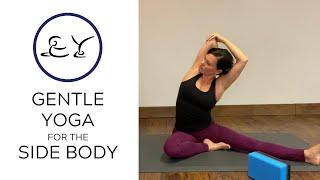 Gentle Yoga | Side Body