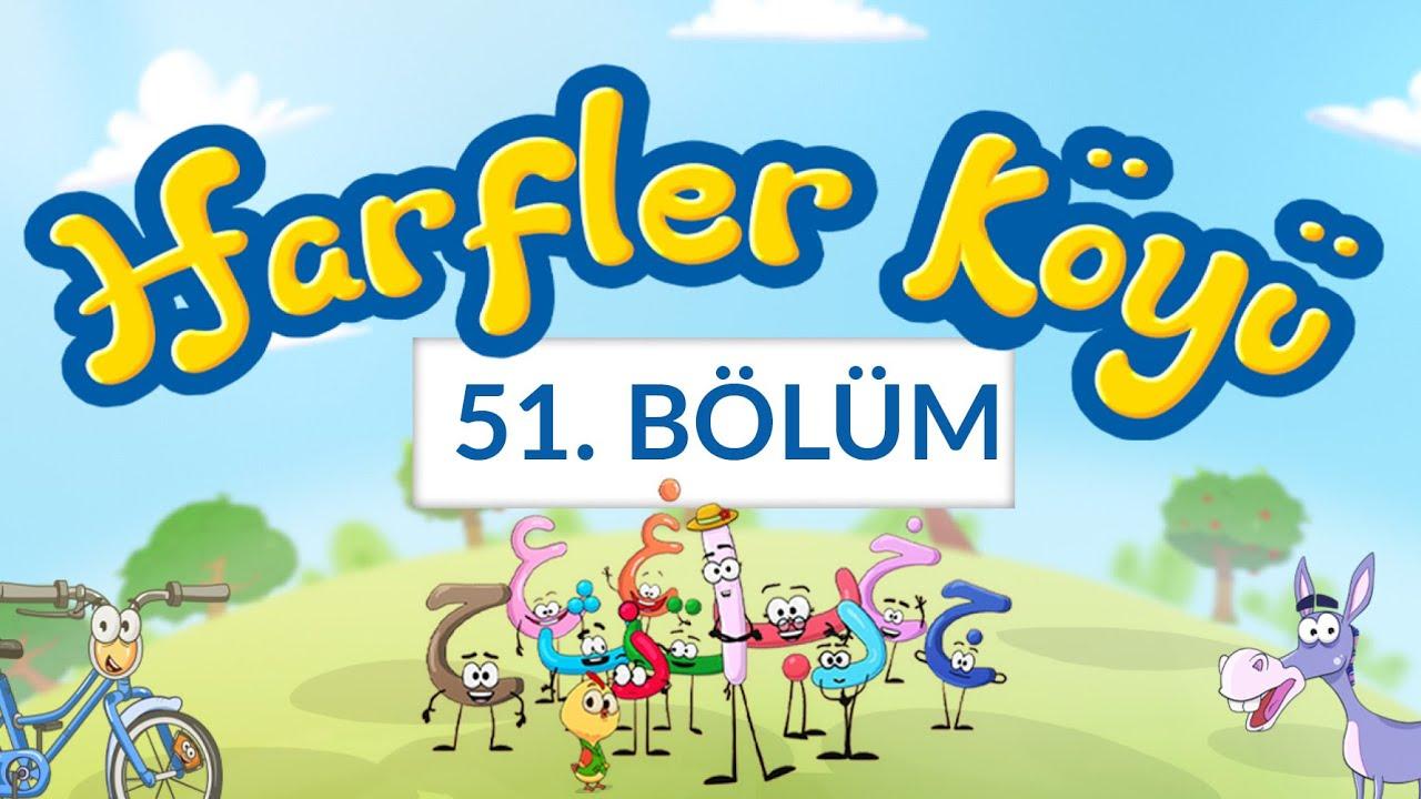 Harfler Köyü - 51.Bölüm