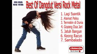 TOP dangdut versi rock metal