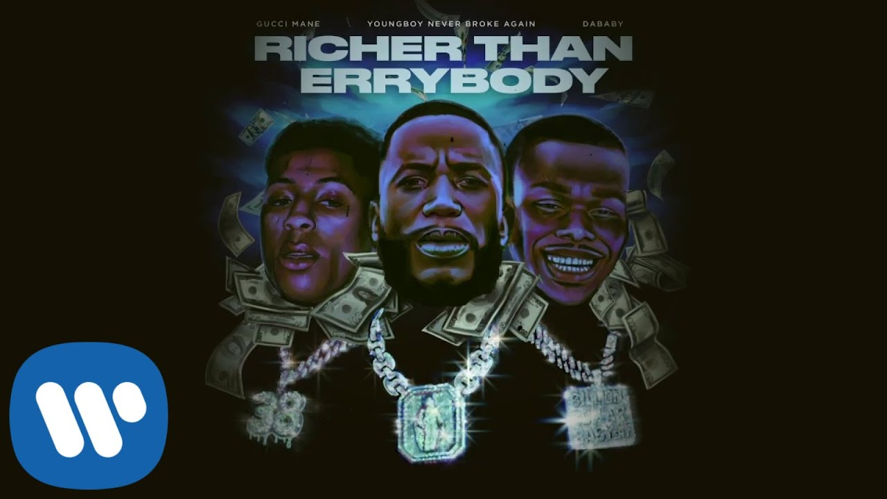 Gucci Mane - Richer Than Errybody (feat. YoungBoy Never Broke Again & DaBaby) [Official Visualiz