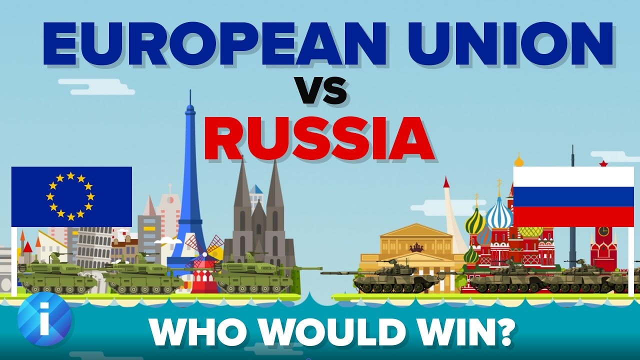 European Union Eu Vs Russia 2017 Who Would Win Army Military Comparison