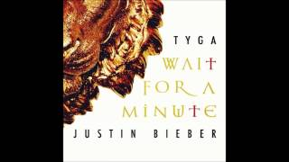 Baixar - Tyga Ft Justin Bieber Wait For A Minute Official Music Grátis