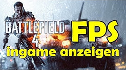 Battlefield 4 FPS Ingame anzeigen lassen Tutorial [HD] - TutorialChannel