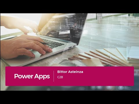 Creacion de aplicaciones de lienzo con Power Apps. Bittor Asteinza