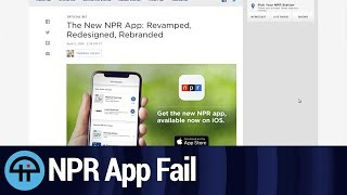 The New Npr App Redesign Makes Us Sad