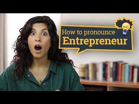 how-to-pronounce-entrepreneur-in-american-english