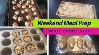 Weekend Meal Prep | Family Style