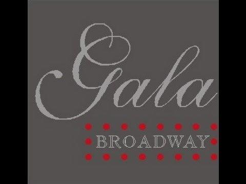 Gala Broadway