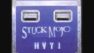 Stuck Mojo  ~ Crooked Figurehead [live