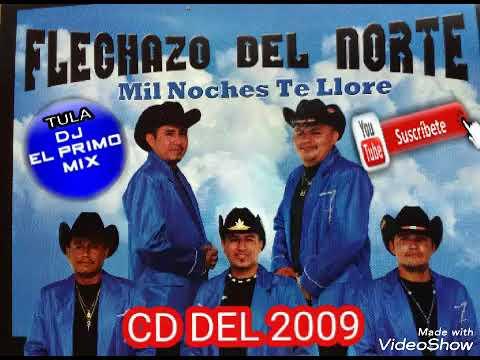Tula#DJ_EL_PRIMO_MIX/FLECHAZO DEL NORTE LAS MAS SONADAS EN LA RADIO 2009