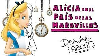 ALICIA EN EL PAÍS DE LAS MARAVILLAS | Draw My Life