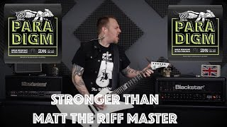 Ernie Ball Paradigm - Stronger Than Matt The Riff Master