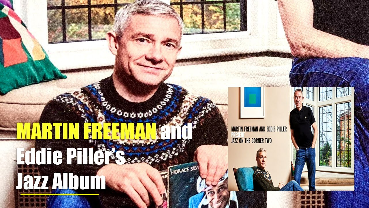 Martin Freeman about Why he doesn't have Social Media, Work with Eddie Piller in Jazz Album and More