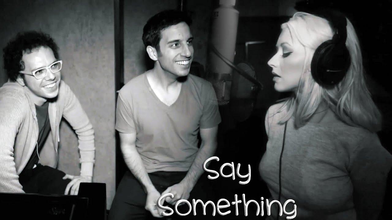 Say Something Singer