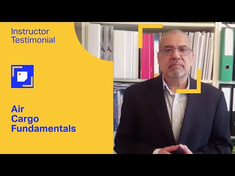 IATA Training | Air Cargo Fundamentals (Virtual Classroom) - Overview from the Instructor
